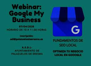 Webinar: Google My Business. Imparte AEDL del Ayuntamiento de Palazuelos de Eresma - 07/04/2020 10 horas