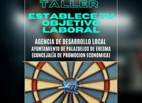 Taller online ESTABLECE TU OBJETIVO LABORAL, tercer taller del ciclo de talleres de la A.D.L. 2021