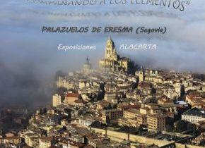 Palazuelos de eresma acoge la exposición de fotografías aéreas ACOMPAÑANDO A LOS ELEMENTOS